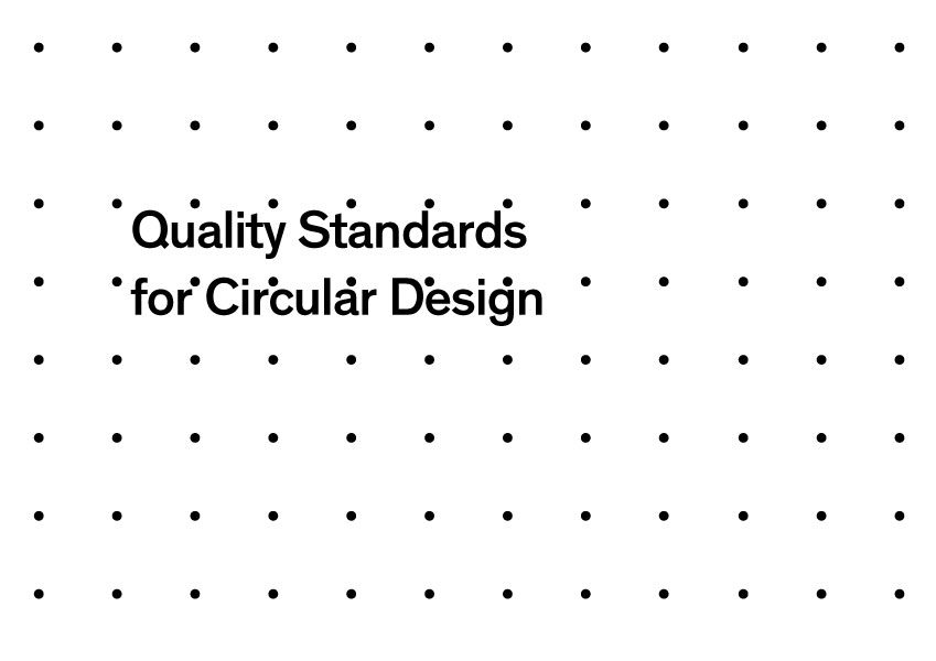 English version available: Quality Standards for Circular Design